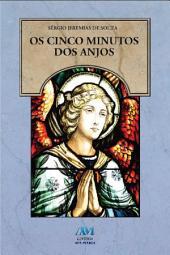 Os cinco minutos dos Anjos