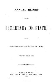 Annual Report of the Secretary of State, to the Governor of the State of Ohio for the Year