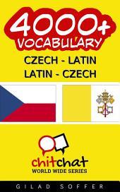 4000+ Czech - Latin Latin - Czech Vocabulary