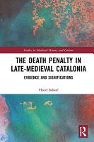 The Death Penalty in Late Medieval Catalonia PDF