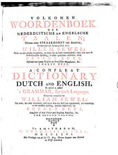 A Compleat Dictionary, English and Dutch, to which is Added a Grammar, for Both Languages: Volume 2