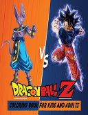 Dragon Ball Z Coloring Book For Kids And Adults PDF