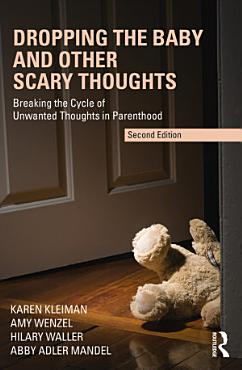 Dropping the Baby and Other Scary Thoughts PDF