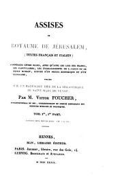 Assises du royaume de Jérusalem,: pt. 1. Assises des bourgeois