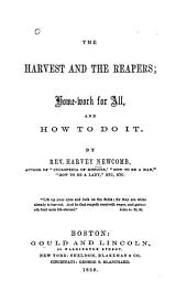 The Harvest and the Reapers: Home-work for All, and how to Do it