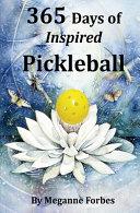 365 Days of Inspired Pickleball