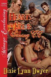 Hearts on Fire 8: Saving C.C.