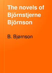 The Novels of Björnstjerne Björnson: Volume 5