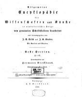 Allgemeine Encyclopädie der Wissenschaften und Künste in alphabetischer Folge: Erster Section: A-G, Band 71