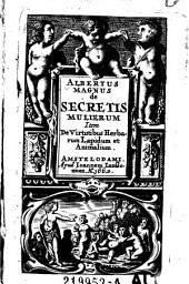 De secretis mulierum item de virtutibus herbarum lapidum et animalium