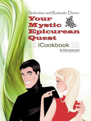 Seduction and Romantic Dinner   Your Mystic Epicurean Quest   Icookbook