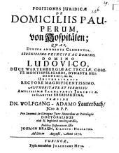 Positiones Juridicae De Domiciliis Pauperum: Von Hospitälen