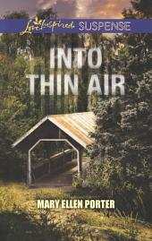Into Thin Air: Faith in the Face of Crime