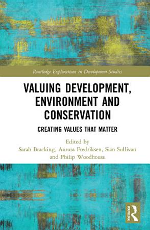 Valuing Development  Environment and Conservation PDF