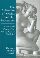 The Aphrodite of Knidos and Her Successors PDF