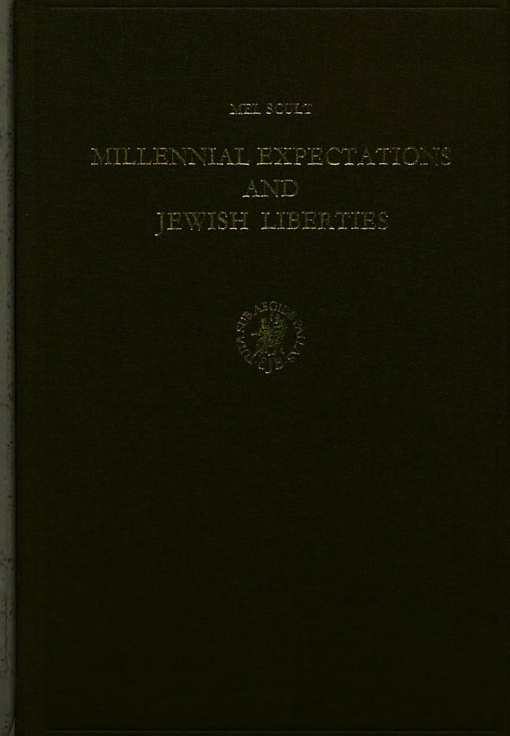 Millennial Expectations and Jewish Liberties