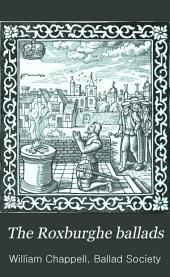 The Roxburghe Ballads: Volume 2