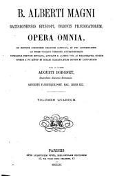 B. Alberti Magni Opera omnia: Volume 4