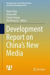 Development Report on China's New Media