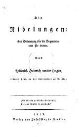 Die Nibelungen: ihre Bedeutung für die Gegenwart und für immer