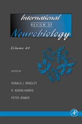 International Review of Neurobiology: Volume 48