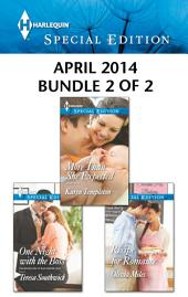 Harlequin Special Edition April 2014 - Bundle 2 of 2: More Than She Expected\One Night with the Boss\Recipe for Romance