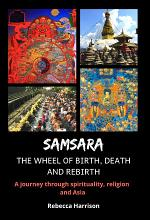 Samsara - The Wheel of Birth, Death and Rebirth
