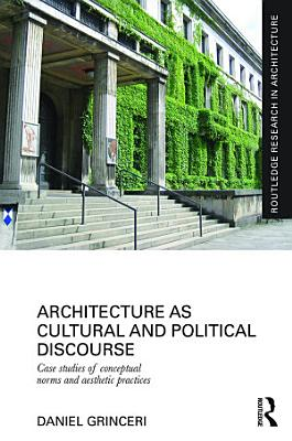 Architecture as Cultural and Political Discourse PDF