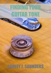 Finding Your Guitar Tone