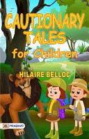 Cautionary Tales for Children PDF
