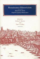 Renaissance Historicism: Selections from English Literary Renaissance