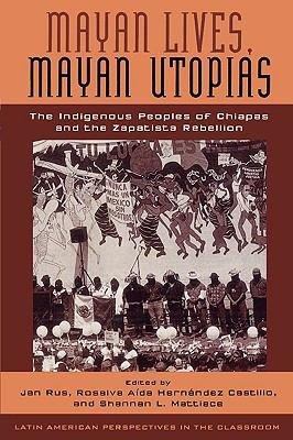 Mayan Lives  Mayan Utopias PDF
