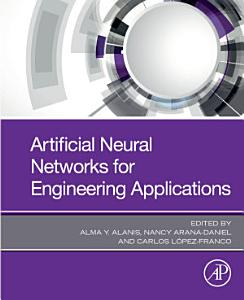 Artificial Neural Networks for Engineering Applications PDF