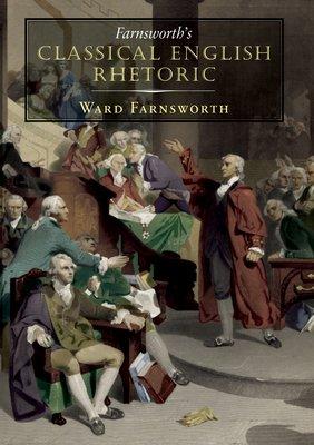 Farnsworth s Classical English Rhetoric