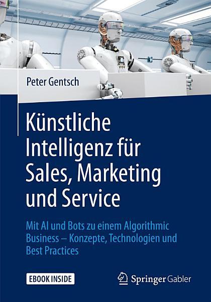 K  nstliche Intelligenz f  r Sales  Marketing und Service PDF