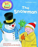 Oxford Reading Tree Read With Biff  Chip  and Kipper  First Stories  Level 2  The Snowman PDF