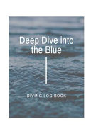 Deep Dive Into the Blue