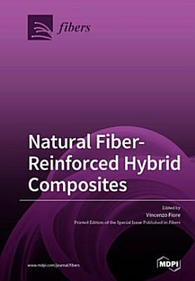Natural Fiber-Reinforced Hybrid Composites