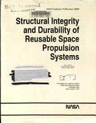 Structural Integrity and Durability of Reusable Space Propulsion Systems PDF