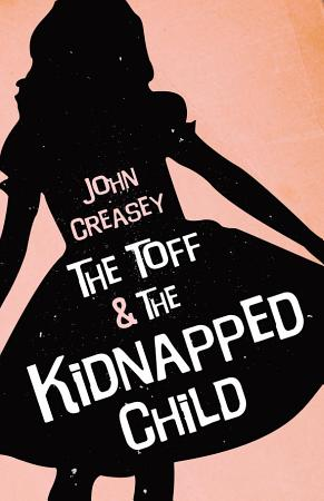 The Toff And The Kidnapped Child PDF