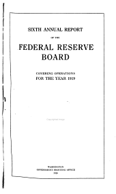 Annual Report of the Federal Reserve Board for the Period Ending December 31 ...: Volume 6, Parts 1919-1920