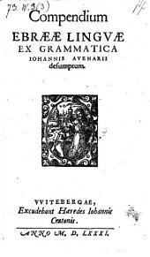 Compendium Ebraeae linguae ex ejus grammatica desumptum