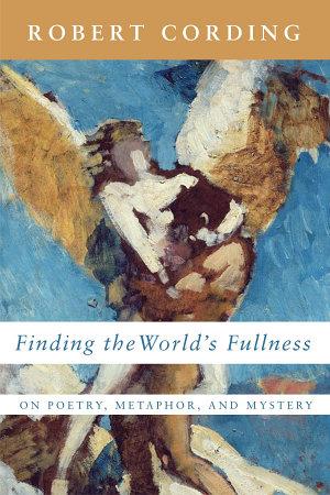 Finding the World's Fullness