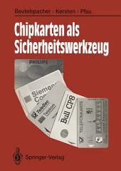 Chipkarten als Sicherheitswerkzeug: Grundlagen und Anwendungen