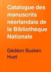 Catalogue des manuscrits néerlandais de la Bibliothèque Nationale