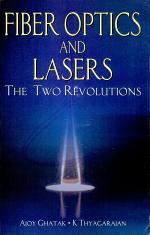 Fiber Optics And Lasers : The Two Revolutions