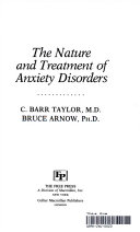 The Nature and Treatment of Anxiety Disorders