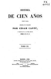 Historia de cien años: 1750 á 1850, Volumen 3