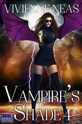 Vampire's Shade 4 (Vampire's Shade Collection)