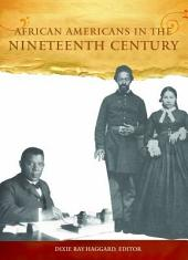 African Americans in the Nineteenth Century: People and Perspectives: People and Perspectives